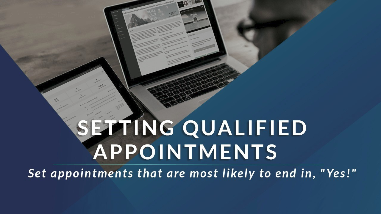 How to Get Your Inside Sales Agent ( ISA ) to Set Qualified Appointments