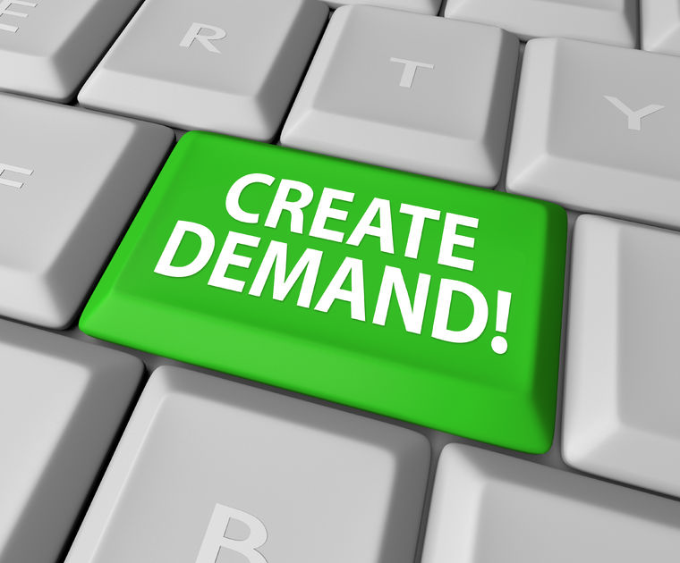 How to Create Demand In Any Market
